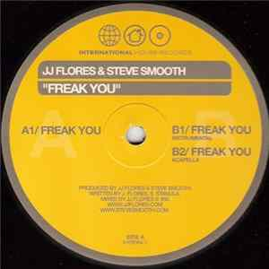 JJ Flores & Steve Smooth - Freak You download