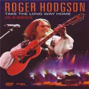 Roger Hodgson - Take The Long Way Home download