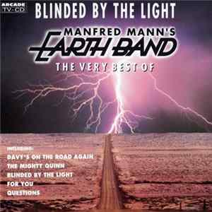 Manfred Mann's Earth Band - Blinded By The Light (The Very Best Of) download