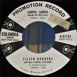 Eileen Rodgers With Buss Franklin & His Orch. - Careful, Careful (Handle Me With Care) / I'm Alone Because I Love You download