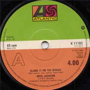 Mick Jackson - Blame It On The Boogie download