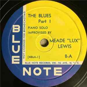 "Meade ""Lux"" Lewis - The Blues, Part 1 / The Blues, Part 2 download"