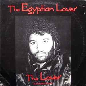 The Egyptian Lover - The Lover (Long Version) download