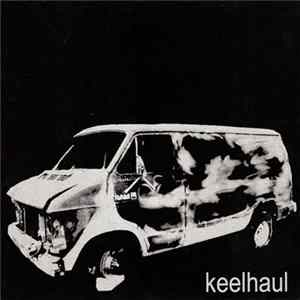 Keelhaul - You Waited Five Years For This? download
