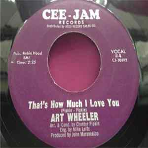 Art Wheeler - That's How Much I Love You / Walk on download