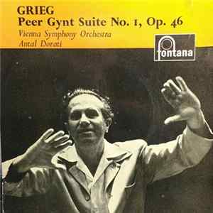Grieg, Vienna Symphony Orchestra, Antal Dorati - Peer Gynt Suite No. 1, Op. 46 download