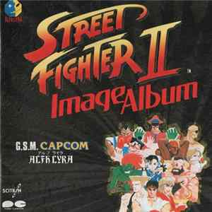 Alfh Lyra - Street Fighter II ~ Image Album ~ download