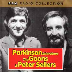 Parkinson Interviews The Goons & Peter Sellers - Parkinson Interviews The Goons & Peter Sellers download