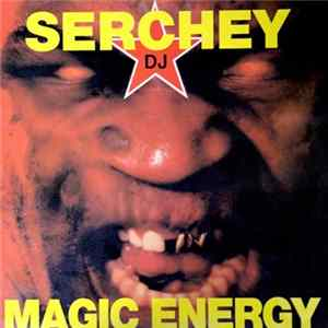 Serchey DJ - Magic Energy download
