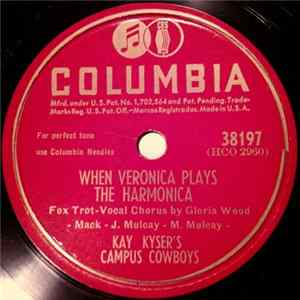 Kay Kyser's Campus Cowboys / Kay Kyser And His Orchestra - When Veronica Plays The Harmonica / Woody Wood-Pecker download