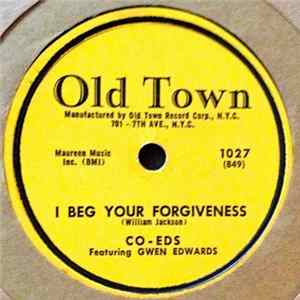 Co-Eds - I Beg Your Forgiveness / Love You Baby All The Time download