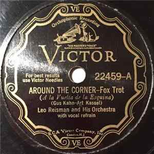 Leo Reisman And His Orchestra - Around The Corner / Bye Bye Blues download