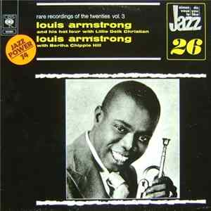 Louis Armstrong And His Hot Four With Lillie Delk Christian / Louis Armstrong With Bertha Chippie Hill - Rare Recordings Of The Twenties Vol. 3 download