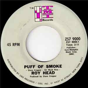 Roy Head - Puff Of Smoke / Lord Take A Bow download