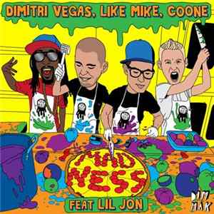 Dimitri Vegas, Like Mike, Coone Feat. Lil Jon - Madness download
