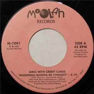Girls With Credit Cards - Madonna-Wanna-Be Tonight download