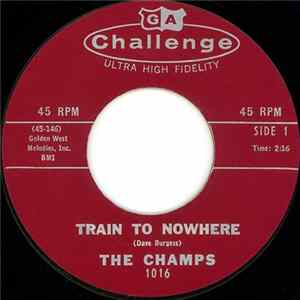 The Champs - Train To Nowhere / Tequila download