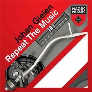 Johan Gielen - Repeat The Music download