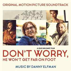 Danny Elfman - Don't Worry, He Won't Get Far On Foot (Original Motion Picture Soundtrack) download