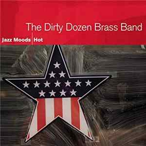 The Dirty Dozen Brass Band - Jazz Moods - Hot download