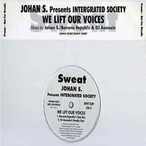 Johan S. Presents Intergrated Society - We Lift Our Voices download