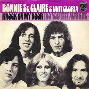 Bonnie St. Claire & Unit Gloria - Knock On My Door / Do You Feel Alright download