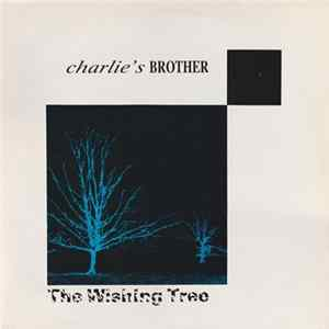 Charlie's Brother - The Wishing Tree download