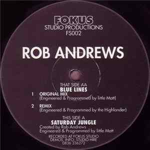 Rob Andrews - Saturday Jungle / Blue Lines download