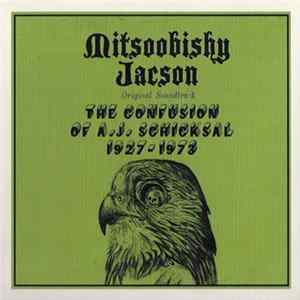 Mitsoobishy Jacson - The Confusion Of A.J. Schicksal 1927-1973 download