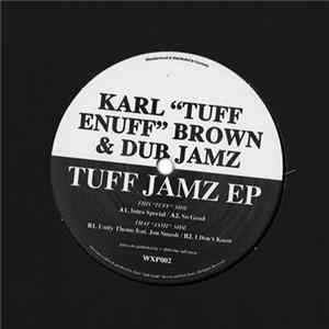 "Karl ""Tuff Enuff"" Brown & Dub Jamz - Tuff Jamz EP download"
