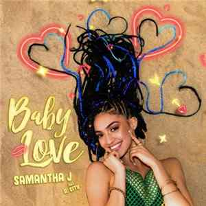 Samantha J Feat. R. City - Baby Love download