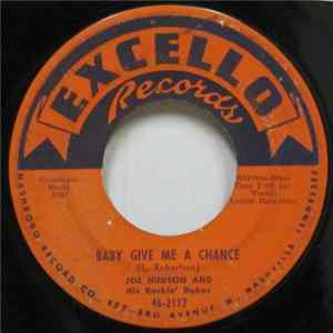 Joe Hudson & His Rockin' Dukes - Baby Give Me A Chance / Hoo-Wee Pretty Baby download