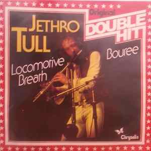 Jethro Tull - Locomotive Breath / Bouree download