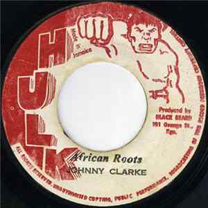 Johnny Clarke - African Roots download