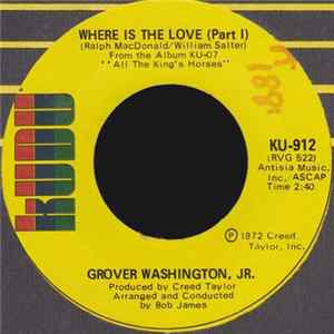 Grover Washington, Jr. - Where Is The Love (Part I) / Where Is The Love (Part II) download