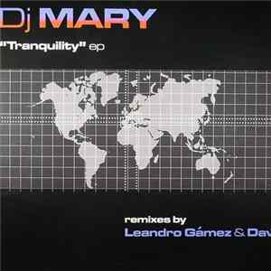 DJ Mary - Tranquility EP download