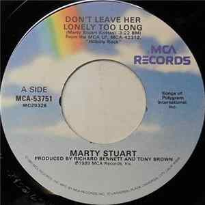 Marty Stuart - Don't Leave Her Lonely Too Long download