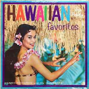 Harry Richards And His Islanders - Hawaiian Favorites download