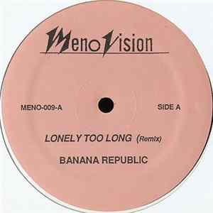 Banana Republic - Lonely Too Long download