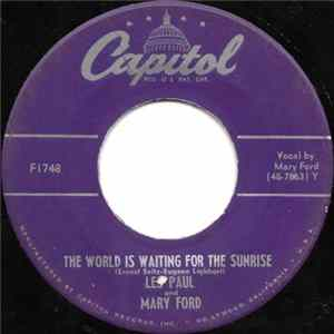 Les Paul & Mary Ford / Les Paul - The World Is Waiting For The Sunrise / Whispering download