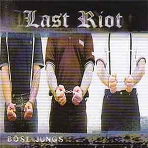 Last Riot - Böse Jungs download