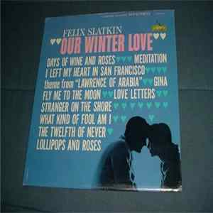 Felix Slatkin - Our Winter Love download